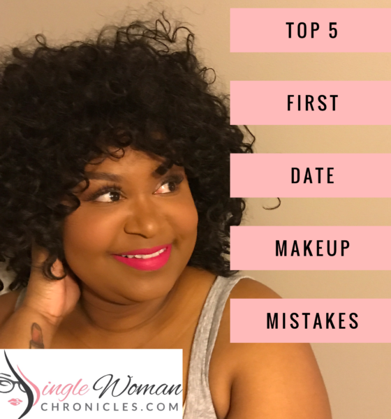 Top 5 First Date Makeup Mistakes